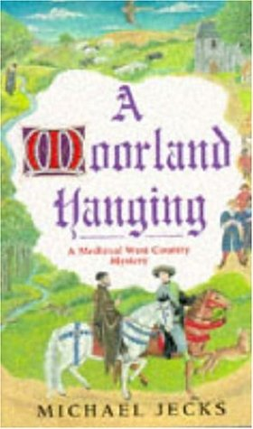 A Moorland Hanging (A Knights Templar Mystery)