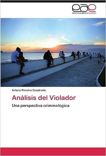 Amazon.com: Análisis del Violador: Una perspectiva ...