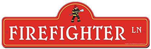 SignMission Firefighter Street Sign | Indoor/Outdoor | Funny Home Decor for Garages, Living Rooms, Bedroom, Offices Personalized Gift