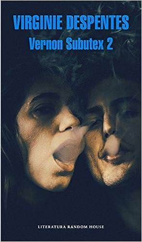 Vernon Subutex 2 (Literatura Random House): Amazon.es ...