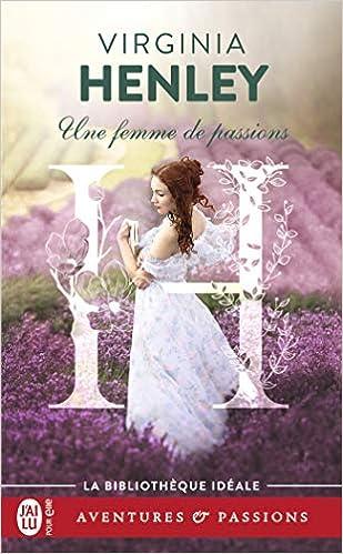 Une femme de passions de Virginia Henley 41GDcAZuZML._SX307_BO1,204,203,200_
