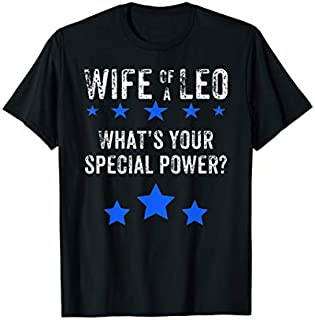 Best Gift Cute LEO Wife s for Supportive Wife  Need Funny TShirt