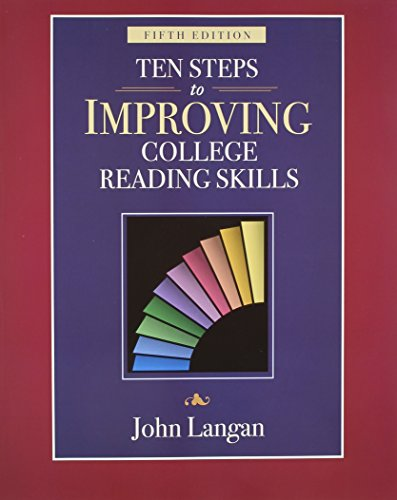 Ten Steps To Improving College Reading Skills, 5th Edition