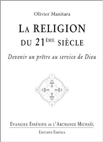 Evangile essénien - Tome 29 - La religion du 21ème siècle epub pdf