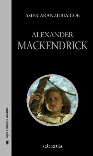 Descargar Libro Alexander Mackendrick Asier Aranzubia Cob