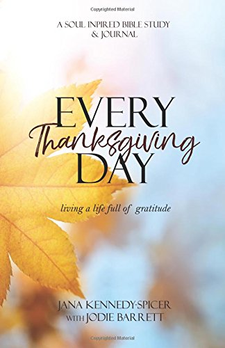 Everyday Thanksgiving: Living a LIfe Full of Gratitude