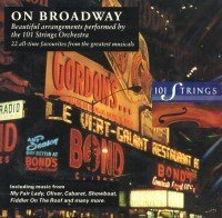 101 Strings Orchestra - On Broadway By 101 Strings Orchestra (1993-10-11) - Zortam Music