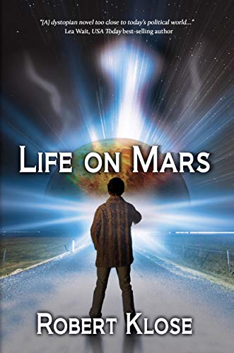 Life on Mars by Robert Klose