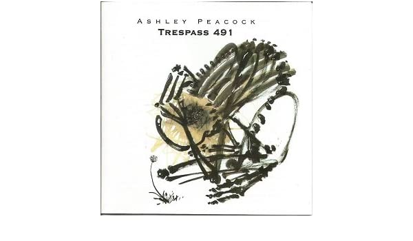 Ashley Peacock - Trespass 491 - Amazon com Music