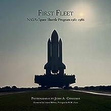 First Fleet: NASA's Space Shuttle Program 1981-1986