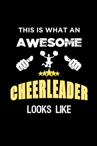 This Is What An Awesome Cheerleader Looks Like: Cheerleading Notebook Journal por MHK Publishing