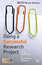 Doing a Successful Research Project: Using Qualitative or Quantitative Methods