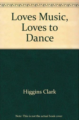 loves music loves to dance book