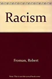 Racism by Robert Froman (1972-04-03)