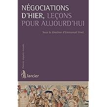 Négociations d'hier, leçons pour aujourd'hui (Prévenir, négocier, résoudre) (French Edition)