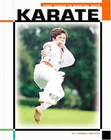 Karate (The Child's World of Sports-Martial Arts)