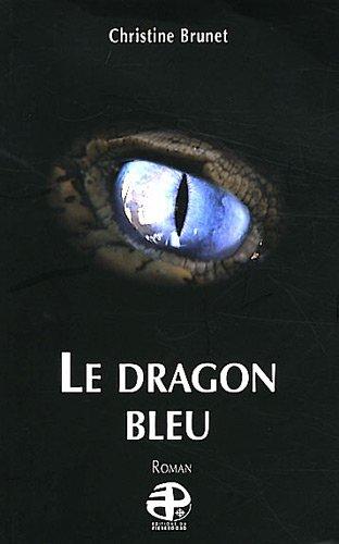le-dragon-bleu-french-edition
