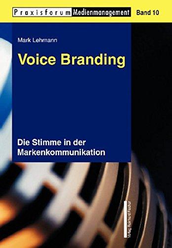 Voice Branding: Die Stimme in der Markenkommunikation