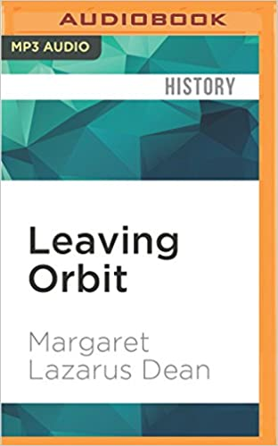 Leaving Orbit: Notes from the Last Days of American
