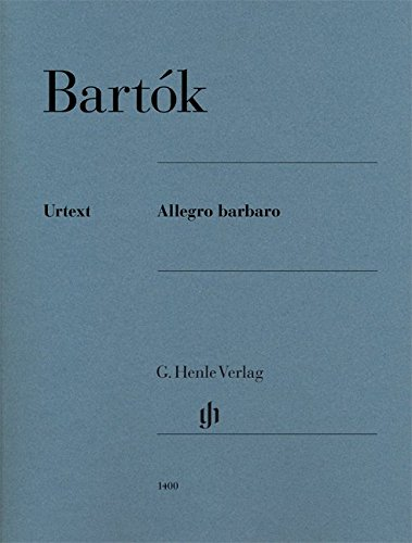 - Allegro barbaro - piano solo - Urtext - score - (HN 1400) (English, German and French Edition)