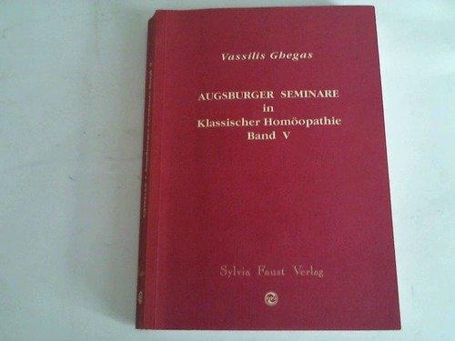 Augsburger Seminare in Klassischer Homöopathie