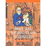 img - for Middle Ages, Renaissance, and Reformation : Teacher's Manual (Veritas Press History Series, 4th Grade) by ned bustard (1998-05-03) book / textbook / text book