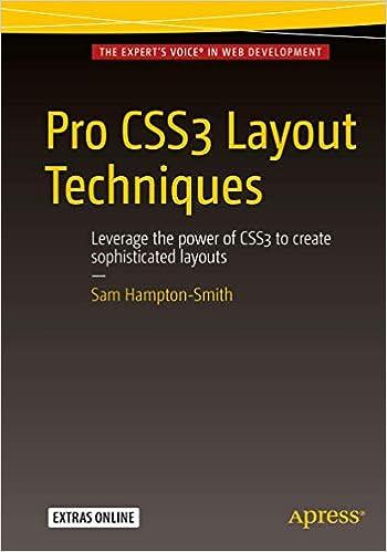 Pro Css3 Layout Techniques Hampton Smith Sam 9781430265023 Amazon Com Books