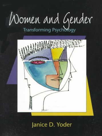 Women and Gender: Transforming Psychology