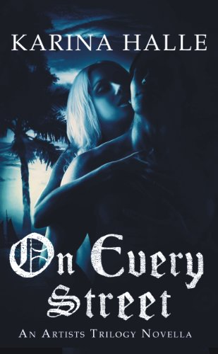 On Every Street (The Artists Trilogy) by [Halle, Karina]