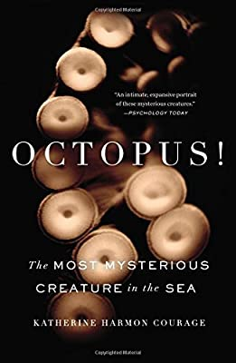 Octopus!: The Most Mysterious Creature in the Sea by Current Trade