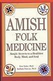 img - for Amish Folk Medicine book / textbook / text book