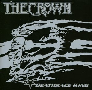 The Crown: Deathrace King (Audio CD)
