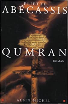 Book Qumran (Romans, Nouvelles, Recits (Domaine Francais)) (French Edition)