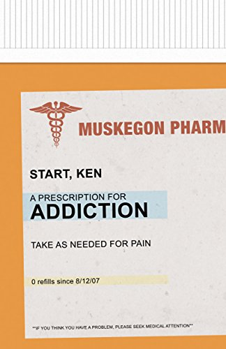 Prescription for Addiction : One Man's Struggle with Pain Medication