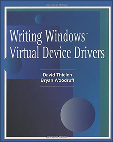 Writing windows vxds and device drivers: programming secrets for virt….