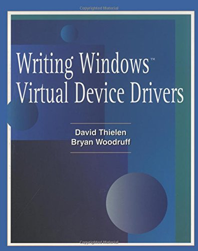 Writing Windows Virtural Device Drivers (2nd Edition)