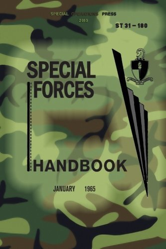 ST 31-180 Special Forces Handbook: January 1965 by US Army JFK Special Warfare Center - John Center Shopping St