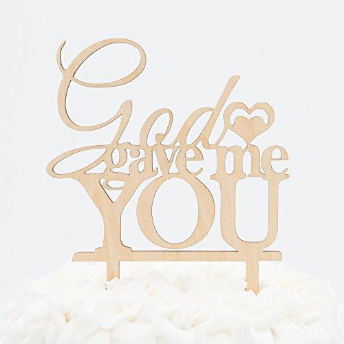 God Gave Me You Wooden Wedding Cake Topper (God Gave Me You)
