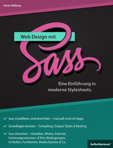 Web Design mit Sass: Eine Einführung in moderne Stylesheets (German Edition)