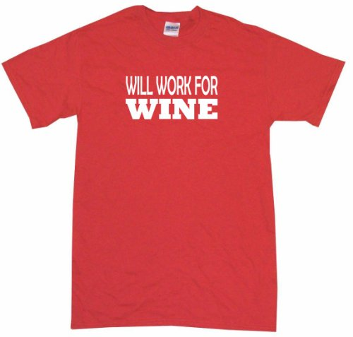 Will Work For Wine Men's Tee Shirt 2XL-Red