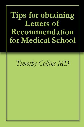 Tips for obtaining Letters of Recommendation for Medical School