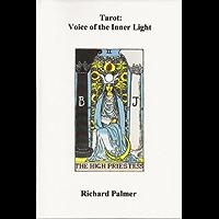 Tarot: Voice of the Inner Light (English Edition)