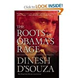 The Roots of Obamas Rage