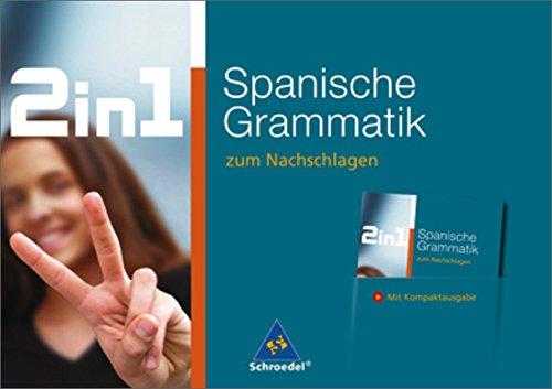 2 In 1 Zum Nachschlagen  Spanische Grammatik