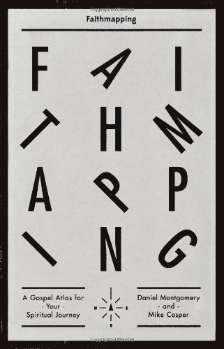 Faithmapping: A Gospel Atlas for Your Spiritual Journey ebook