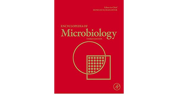 Encyclopedia of microbiology, six-volume set, third edition.
