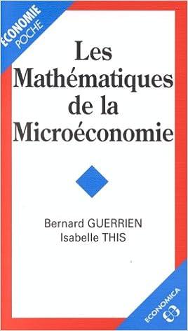 En ligne téléchargement Les mathématiques de la microéconomie pdf