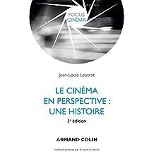 Le Cinéma En Perspective: Une Histoire (focus Cinéma) 3e Éd.