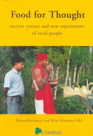 Food For Thought: Ancient Visions and New Experiments of Rural People