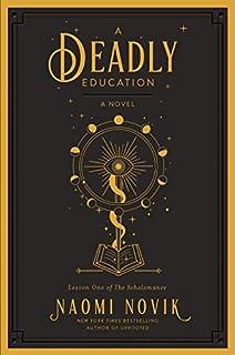 Book Cover: A Deadly Education: A Novel
